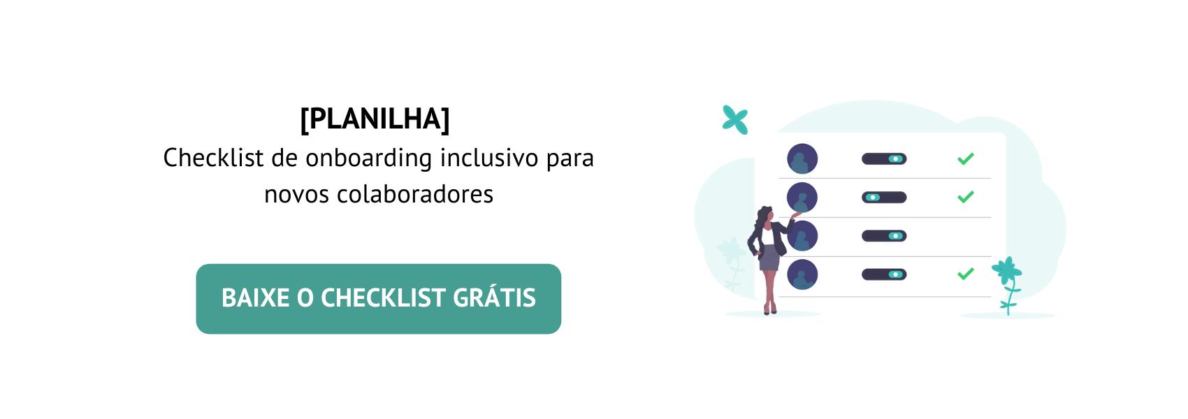 Baixe o checklist gratuito de onboarding inclusivo para novos colaboradores
